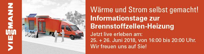 Informationstag zur Brennstoffzellen-Heizung: Strom und Wärme werden eins! Jetzt live erleben: 25. und 26. Juni 2018, jeweils von 16:00 bis 20:00 Uhr. Wir freuen uns auf Sie!